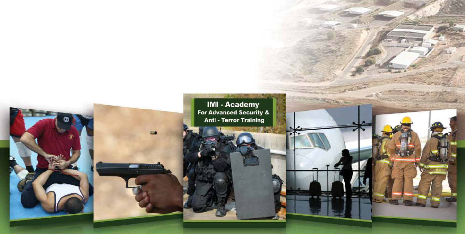 IMI ACADEMY FOR ADVANCED SECURITY & ANTI-TERROR TRAINING